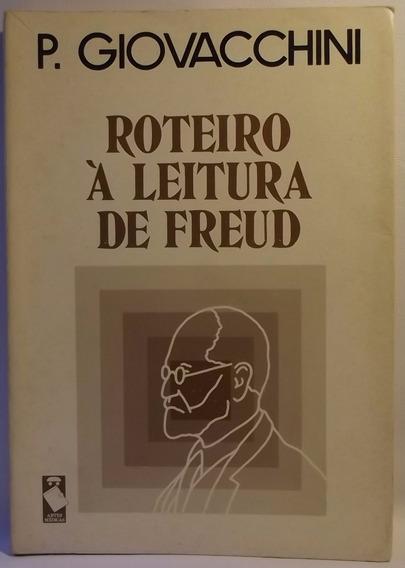 Livro (ps): Giovacchini, P. - Roteiro À Leitura De Freud (a)