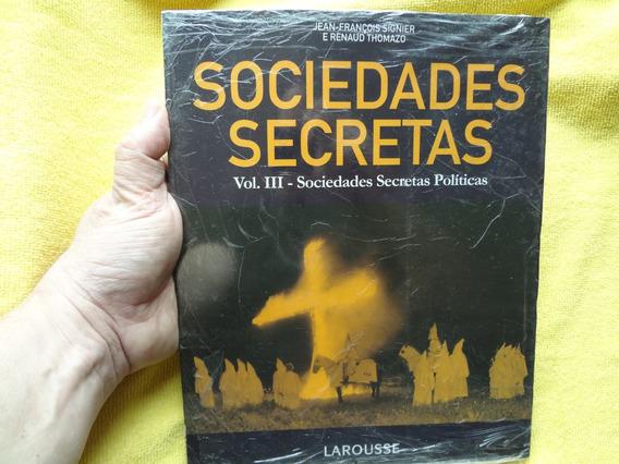 Livro Sociedades Secretas - Vol. 3 Ed. Larousse / Livro Novo