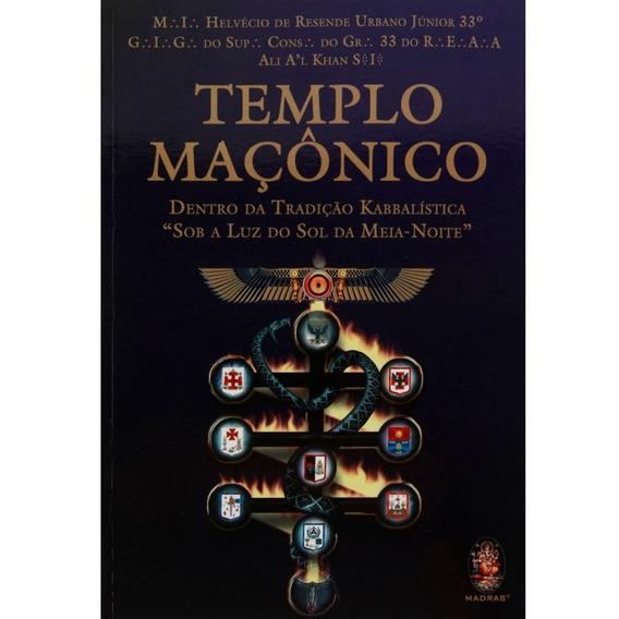 Templo Maçônico - Dentro Da Tradição Kabbalística...