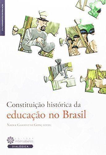 Constituição Histórica Da Educação No Brasil