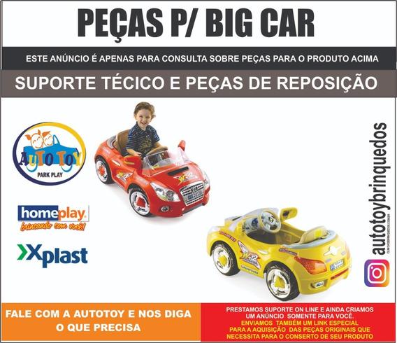 Big Car 6v Homeplay - Peças De Reposição - Consulta
