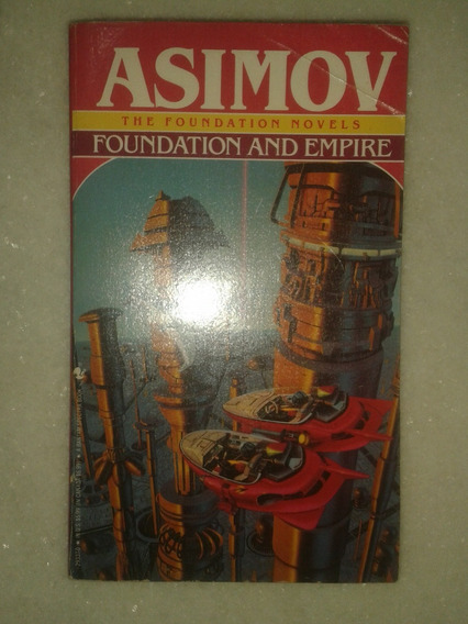 Isaac Asimov - Foundation And Empire - The Foundation Novels