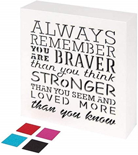 Kauza Always Remember You Are Braver Than You Think - Placa