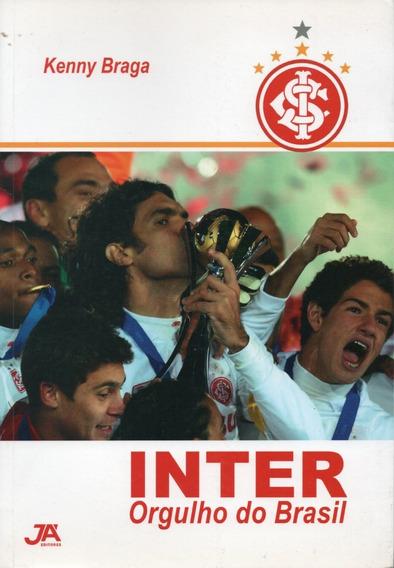Inter Orgulho Do Brasil - Internacional De Porto Alegre