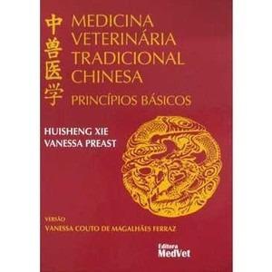 Medicina Veterinária Tradicional Chinesa - Princípios Bás