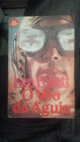 Livro - O Vôo Da Aguia - Ken Follet - 1986