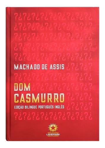 Livro Dom Casmurro - Machado De Assis