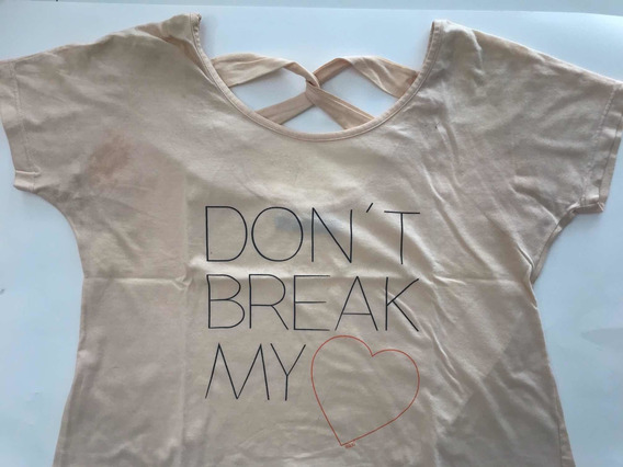Remera Dont Break My Heart