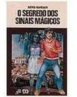 Segredo Dos Sinais Mágicos (série Vaga-l Bardari, Sérsi