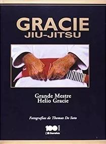 Livro Gracie Jiu Jitsu + Livro A Dieta Gracie