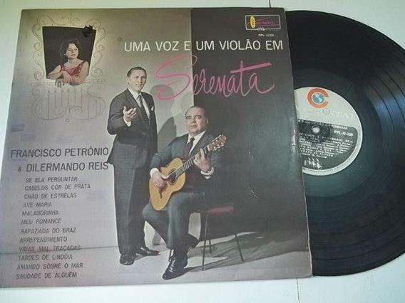 Lp Vinil Francisco Petrônio E Dilermando Reis - Serenata