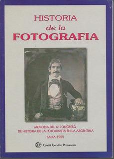 6º Congreso De Historia De La Fotografía Salta 1999