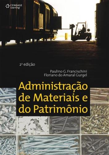 Administracao De Materiais E Do Patrimonio - 2ª Edicao