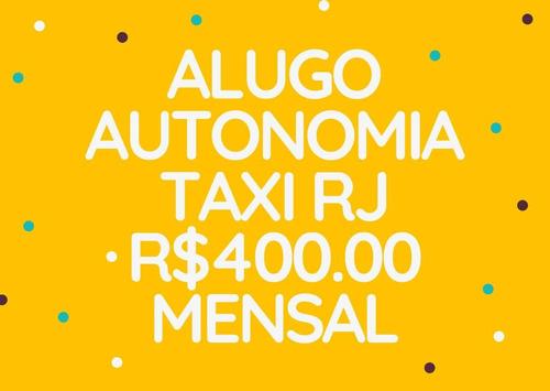 Alugo Autonomia De Taxi Amarelo Rj