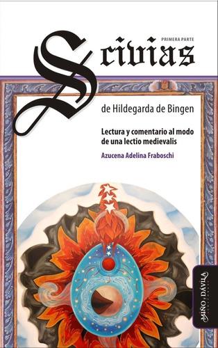 Imagen 1 de 2 de Scivias. Primera Parte, De Hildegarda De Bingen / Fraboschi
