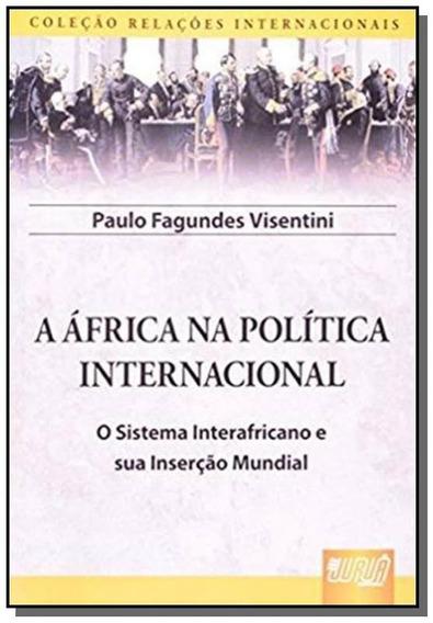 Africa Na Politica Internacional: O Sistema Intera
