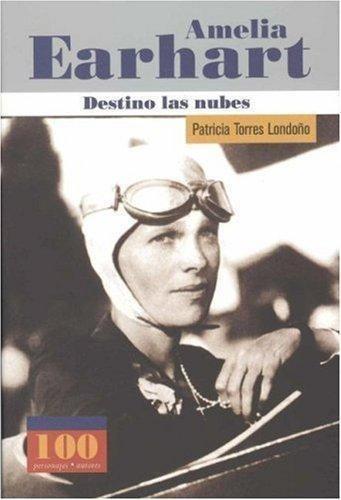 Imagen 1 de 2 de Amelia Earhart. Destino Las Nubes