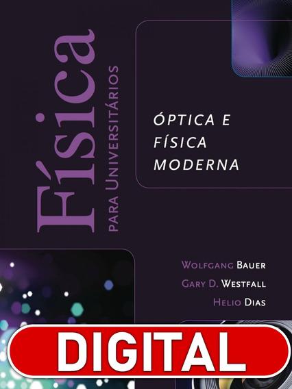 Física Para Universitários Óptica E Física Moderna