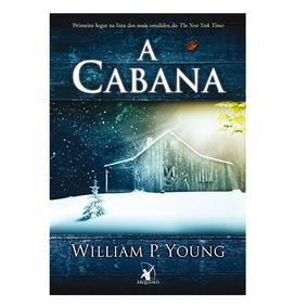 Livro A Cabana De William P. Young