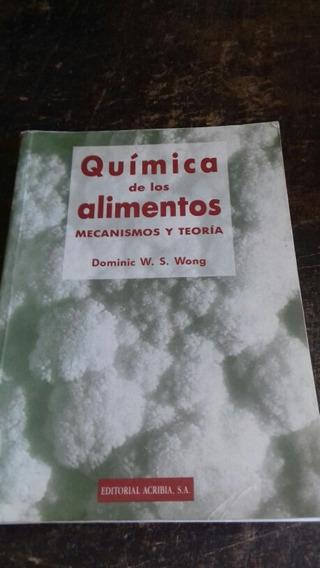 Quimíca De Los Alimentos/mecanismo Y Teoria/frete Grátis