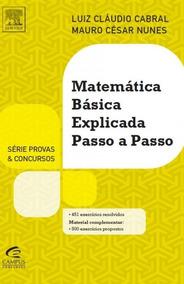 Livro Matemática Básica Passo A Passo [cabral]