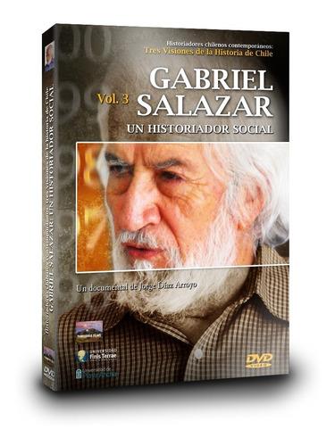 Imagen 1 de 4 de Dvd Documental  Gabriel Salazar: Un Historiador Social