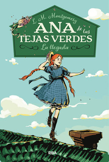 Ana De Las Tejas Verdes 1 - Montgomery,l M (book)