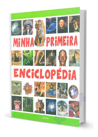 Minha Primeira Enciclopédia Lafonte Edição De Luxo Completa