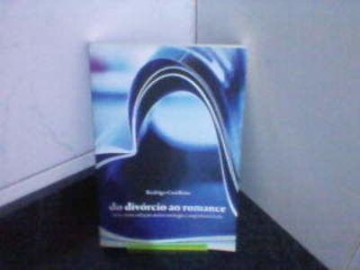 Livro Do Divórcio Ao Romance Rodrigo Condeixa