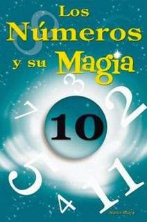 Libro Los Números Y Su Magia De Martín Ituarte - Esoterismo