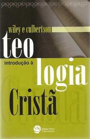 Introdução A Teologia Cristã