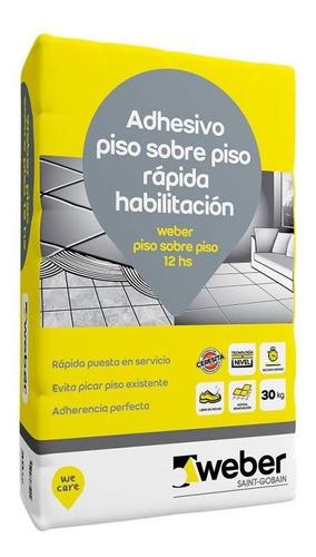 Pegamento Weber Piso Sobre Piso 12hs X30kg