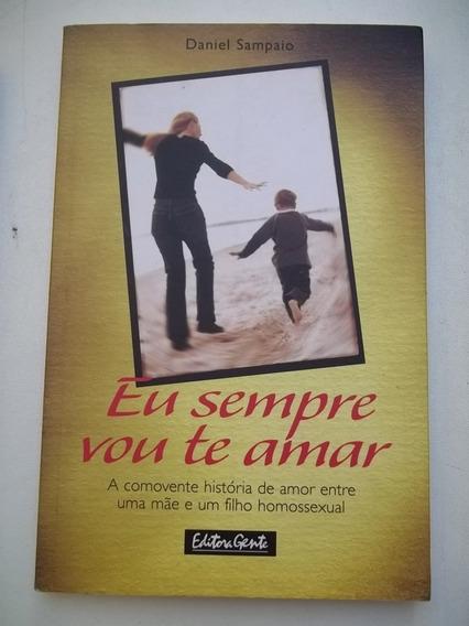 Livro - Eu Sempre Vou Te Amar Daniel Sampaio - Mae E Filho