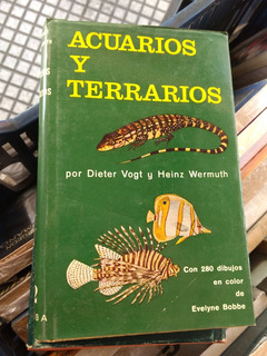 Acuarios Y Terrarios, D. Vogt/ H. Wermuth -rf Libros Guia