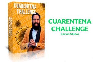 Cuarentena Challenge 2020 + Carlos Muñoz
