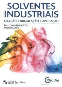 Livro Solventes Industriais Seleção, Formulação E Aplicação
