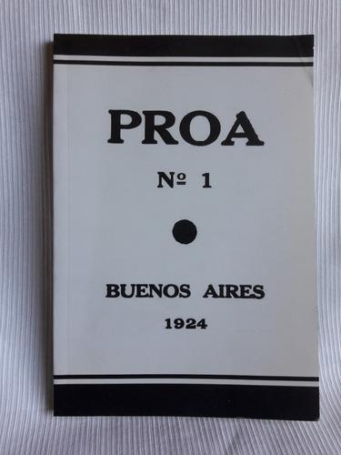 Imagen 1 de 7 de Proa Nº 1 Edicion Facsimil Borges Proa Nº 18