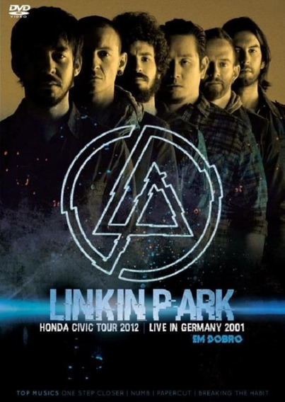 Linkin Park Em Dobro Honda Civic Tour 2012 + Live In Germany