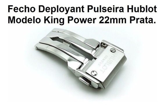 Fecho Deployant Pulseira Hublot Modelo King Power 22mm