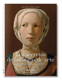 Los Secretos De Las Obras De Arte - Rainer Hagen - Taschen