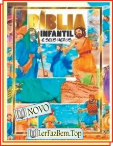 Bíblia Infantil E Seus Heróis - Frete Grátis + Lindo Brinde!