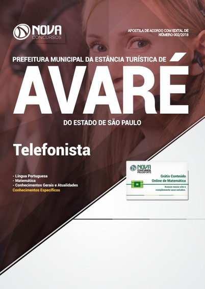 Apostila Prefeitura De Avaré-sp 2018- Telefonista