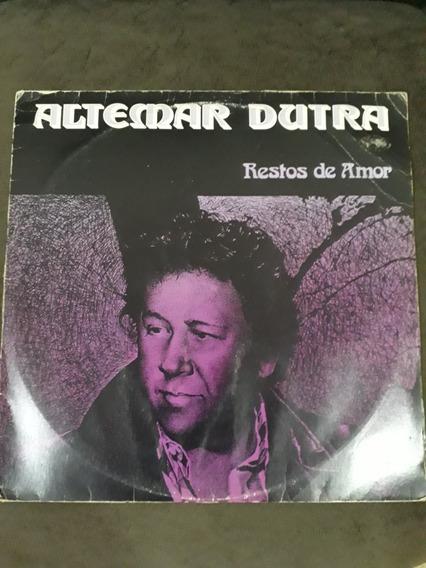 Lp Altemar Dutra / Restos De Amor / Frete Incluso Por Cr