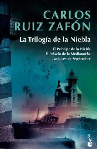 La Trilogía De La Niebla/ Carlos Ruíz Zafón / Original