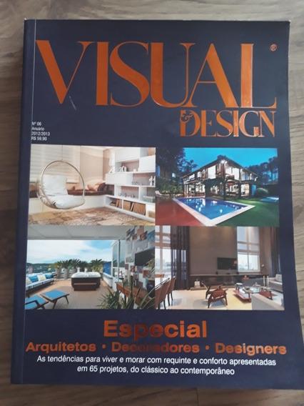 Revista Visual & Design N 6 Anuário 2012/2013 - Arquitetura