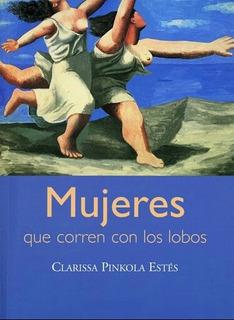 Mujeres Que Corren Con Los Lobos - C. Pinkola Estés ( 2x1 )
