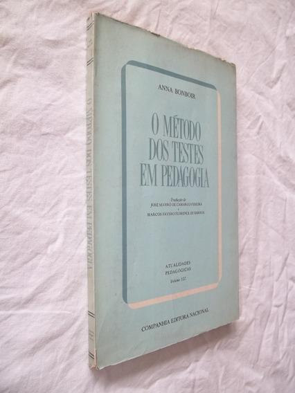 Livro - O Método Dos Testes Em Pedagogia - Anna Bonboir