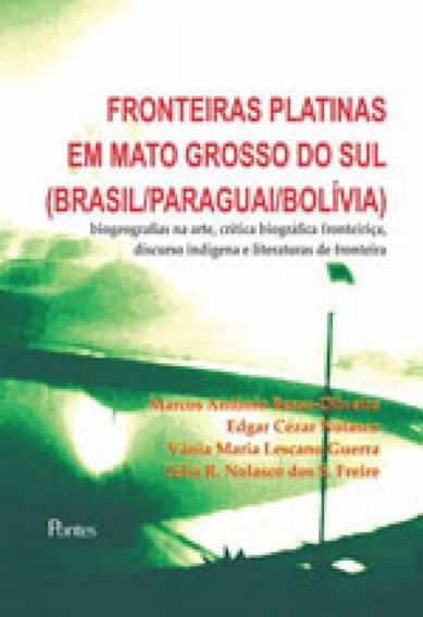 Fronteiras Platinas Em Mato Grosso Do Sul - Brasil, Paraguai
