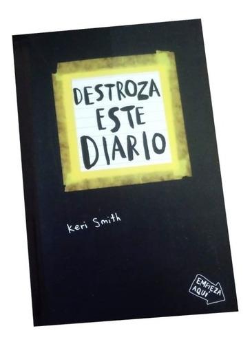 Destroza Este Diario .keri Smith