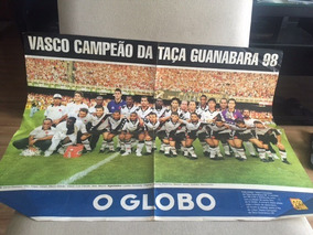 Poster Vasco - Campeão Taça Guanabara 1998 - O Globo
